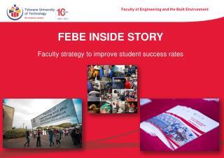 Febe  inside story