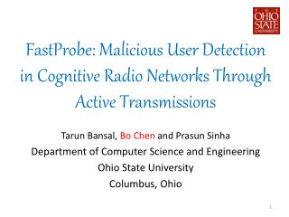 FastProbe: Malicious User Detection in Cognitive Radio Networks Through Active Transmissions