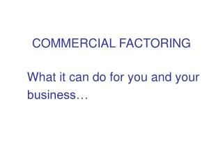 COMMERCIAL FACTORING