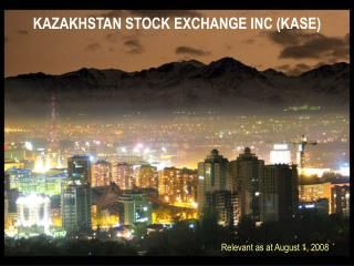 KAZAKHSTAN STOCK EXCHANGE INC (KASE)