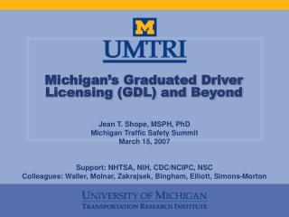 Michigan�s Graduated Driver Licensing (GDL) and Beyond