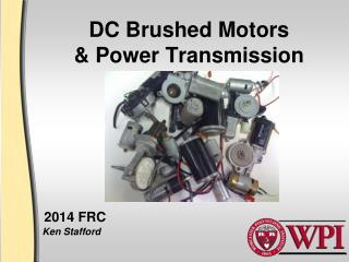 DC Brushed Motors & Power Transmission