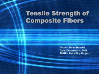Tensile Strength of Composite Fibers