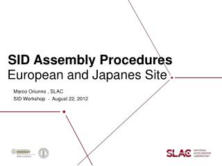 SID Assembly Procedures