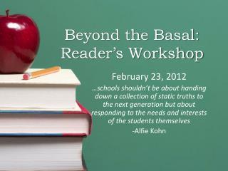 Beyond the Basal: Reader's Workshop