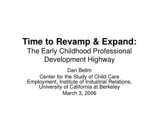 Time to Revamp  Expand: The Early Childhood Professional Development Highway