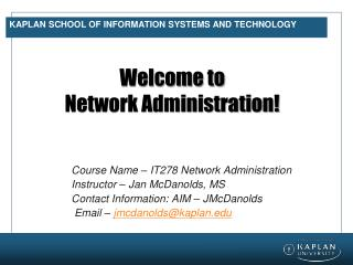 Kaplan School of Information Systems and Technology