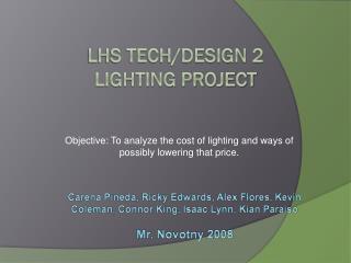 LHS Tech/Design 2 Lighting Project