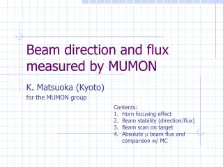 Beam direction and flux measured by MUMON
