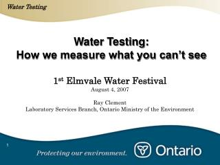 Water Testing: How we measure what you can t see