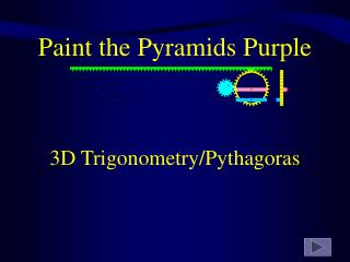 Paint the Pyramids Purple