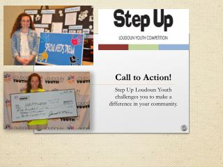 Call to Action! Step Up Loudoun Youth challenges you to make a difference in your community.