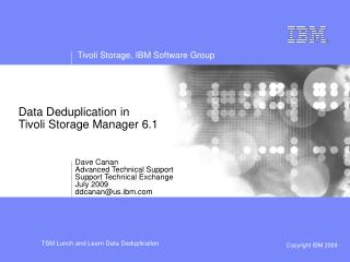 Data Deduplication in  Tivoli Storage Manager 6.1