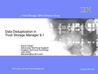 Data Deduplication in  Tivoli Storage Manager 6.1