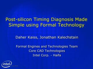 Post-silicon Timing Diagnosis Made Simple using Formal Technology