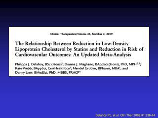Delahoy PJ, et al. Clin Ther 2009;31:236-44