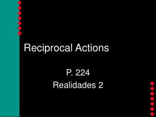 Reciprocal Actions