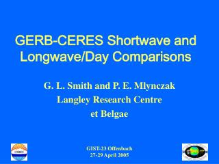 GERB-CERES Shortwave and Longwave/Day Comparisons