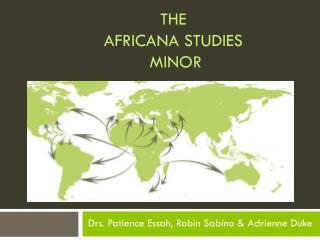 The  Africana  Studies  Minor