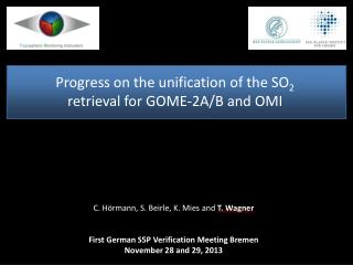 Progress on the unification of the SO 2  retrieval for GOME-2A/B and OMI