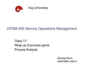 OPSM 405 Service Operations Management