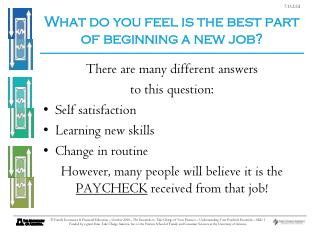 What do you feel is the best part of beginning a new job?