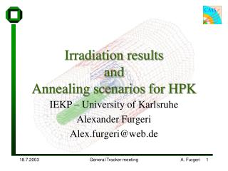 Irradiation results and  Annealing scenarios for HPK