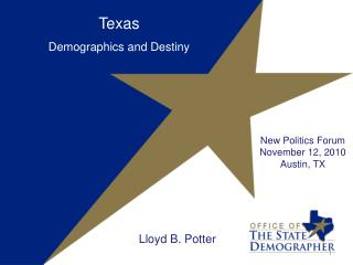 Texas Demographics and Destiny