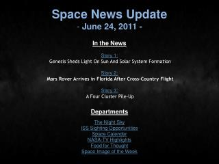 Space News Update  June 24, 2011 -
