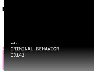 Criminal Behavior CJ142