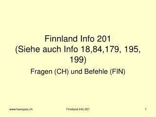 Finnland Info 201 (Siehe auch Info 18,84,179, 195, 199)