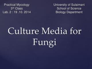 Culture  Media  for Fungi