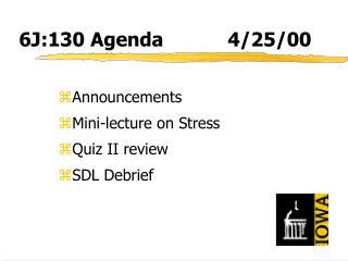 6J:130 Agenda4/25/00