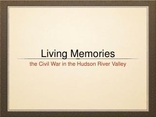 Living Memories