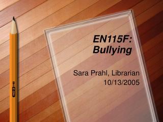EN115F: Bullying