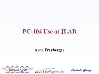 PC-104 Use at JLAB