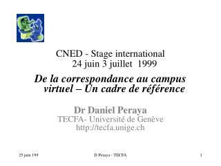 CNED - Stage international  24 juin 3 juillet  1999