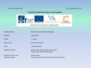 CZ.1.07/1.4.00/21.2791 VY_32_INOVACE_152_IT7 Výukový materiál zpracovaný vrámci projektu