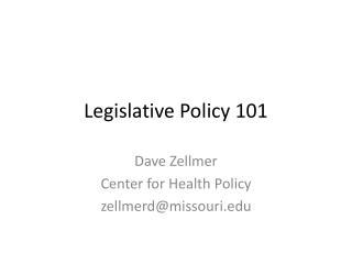 Legislative Policy 101