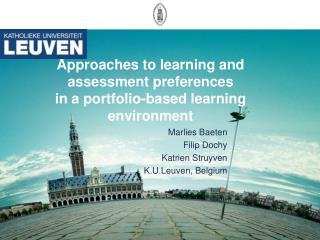 Approaches to learning and  assessment preferences in a portfolio-based learning environment