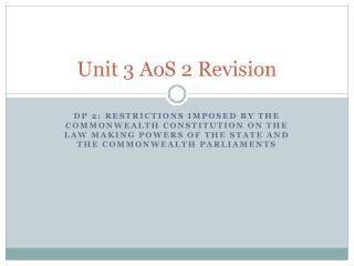 Unit 3  AoS  2 Revision