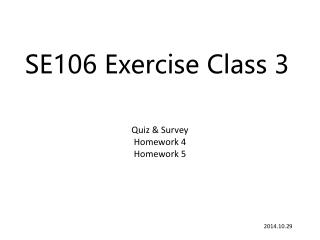 SE106 Exercise Class 3