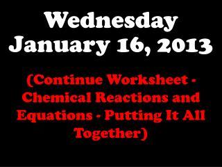 Wednesday January 16, 2013