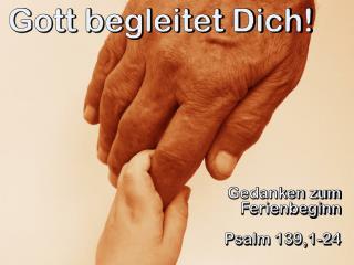 Gott begleitet Dich!