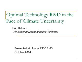 Optimal Technology R&D in the Face of Climate Uncertainty