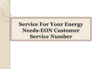 Service For Your Energy Needs-EON Customer Service Number