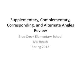 Supplementary, Complementary, Corresponding, and Alternate Angles Review