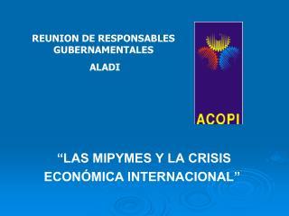 """""""LAS MIPYMES Y LA CRISIS  ECONÓMICA INTERNACIONAL"""""""