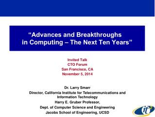 """Advances and Breakthroughs	 in Computing – The Next Ten Years"""