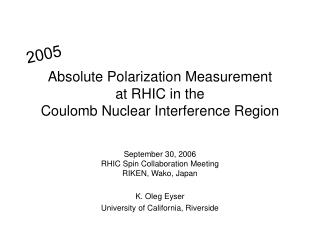 Absolute Polarization Measurement at RHIC in the Coulomb Nuclear Interference Region